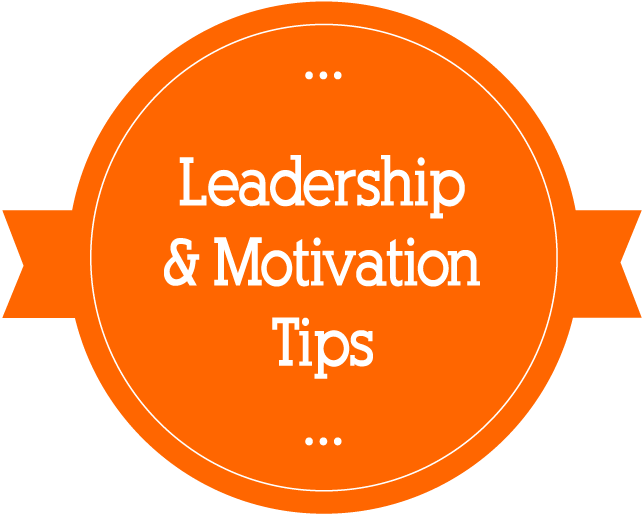 Business Leadership & Motivation Tips