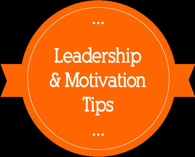 Business Leadership & Motivation Tips