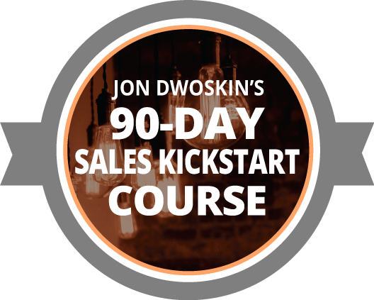 Jon Dwoskin's 90-Day Sales Kickstart Course