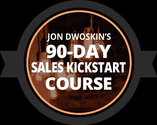 Jon Dwoskin's 90-Day Sales Kickstart Course