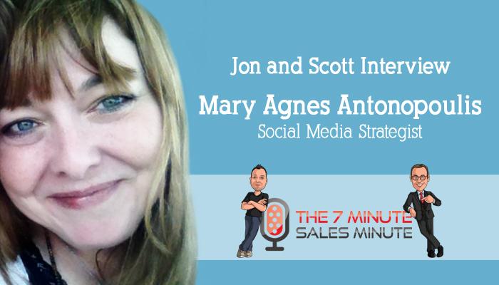 7 Minute Sales Minute Interview Mary Agnes Antonopoulis, Social Media Strategist