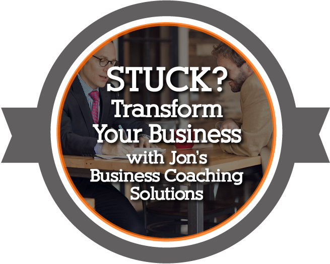 Stuck? Transform your business with Jon Dwoskin's Business Coaching!