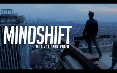 MINDSHIFT – MOTIVATIONAL VIDEO