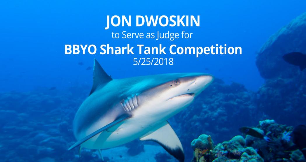 Jon Dwoskin to Judge BBYO Shark Tank Competition