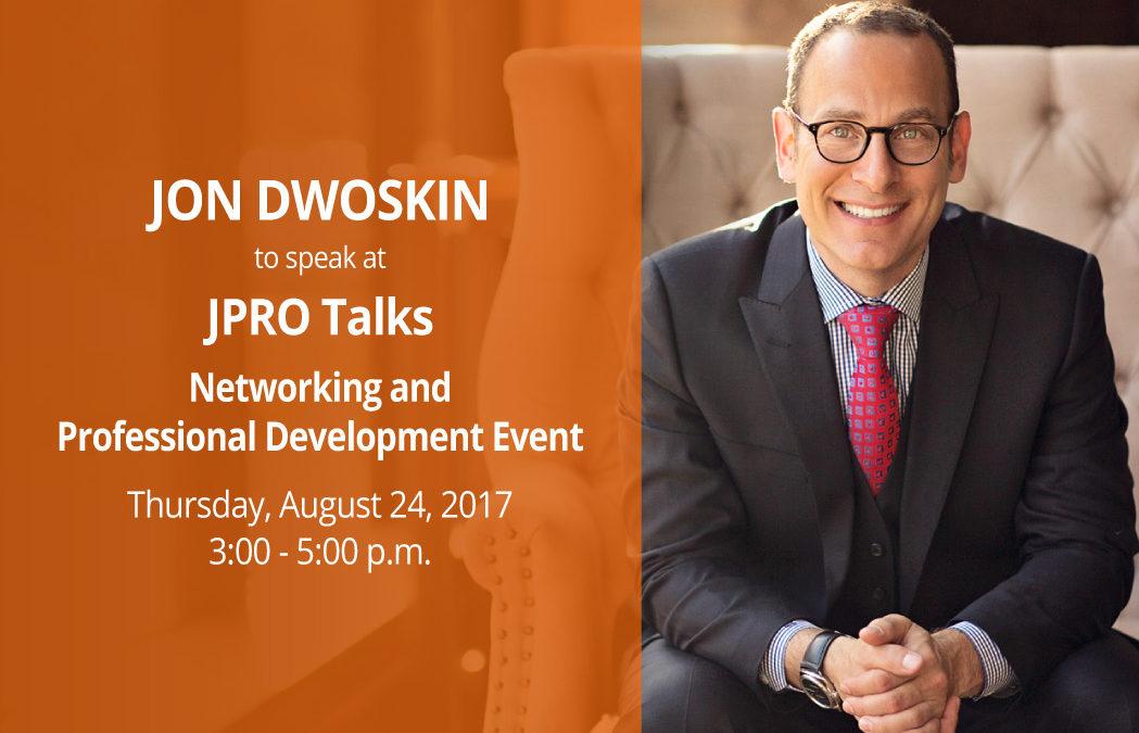 Jon Dwoskin to Speak at JPRO Networking and Professional Development Event