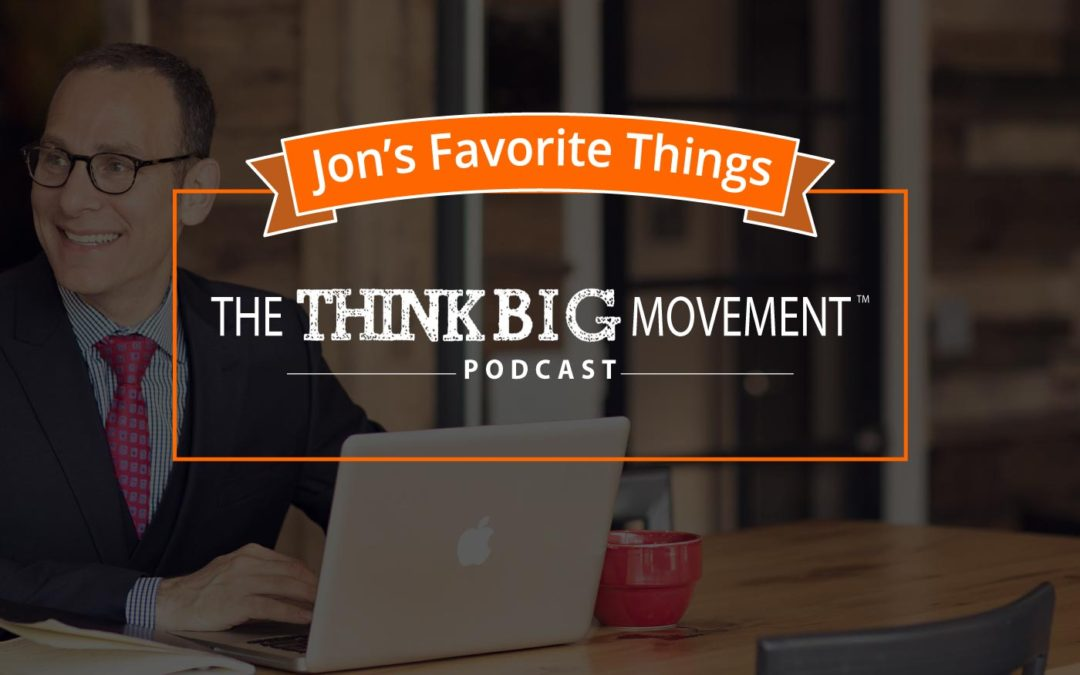 Jon's Favorite Things 16: If Your Actions Inspire Others