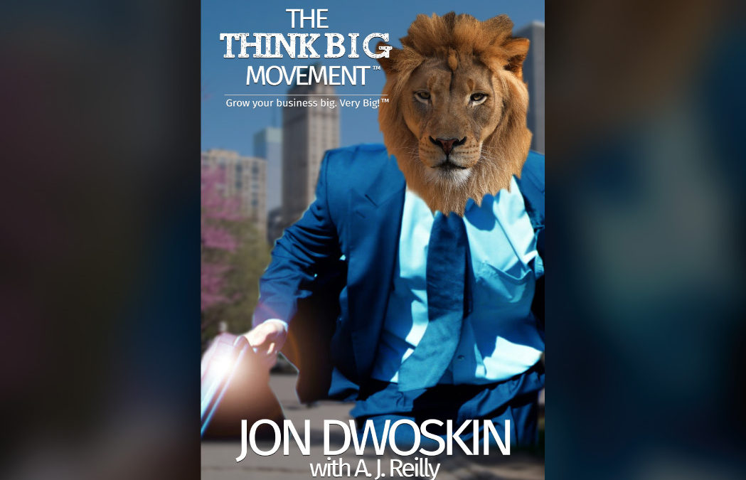 Audible Releases The Think Big Movement by Jon Dwoskin