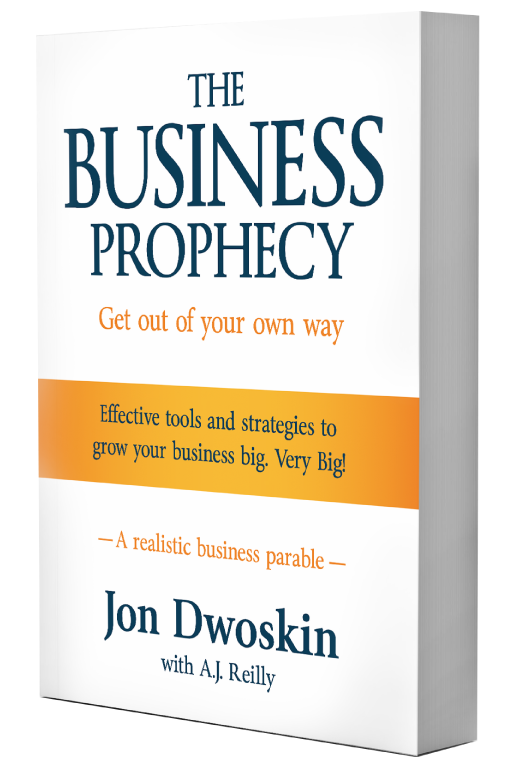 The Think Big Prophecy by Jon Dwoskin