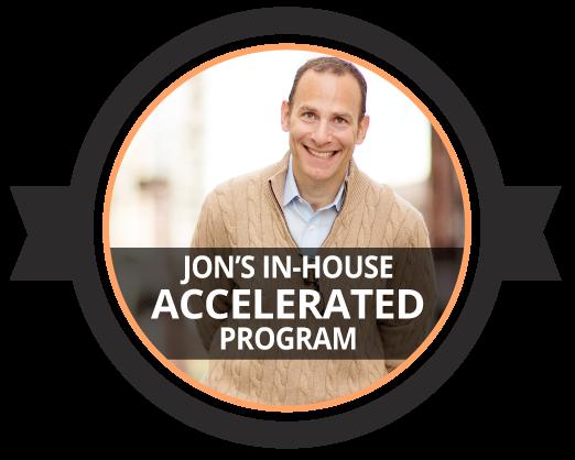 Jon Dwoskin's Accelerated In-house Program