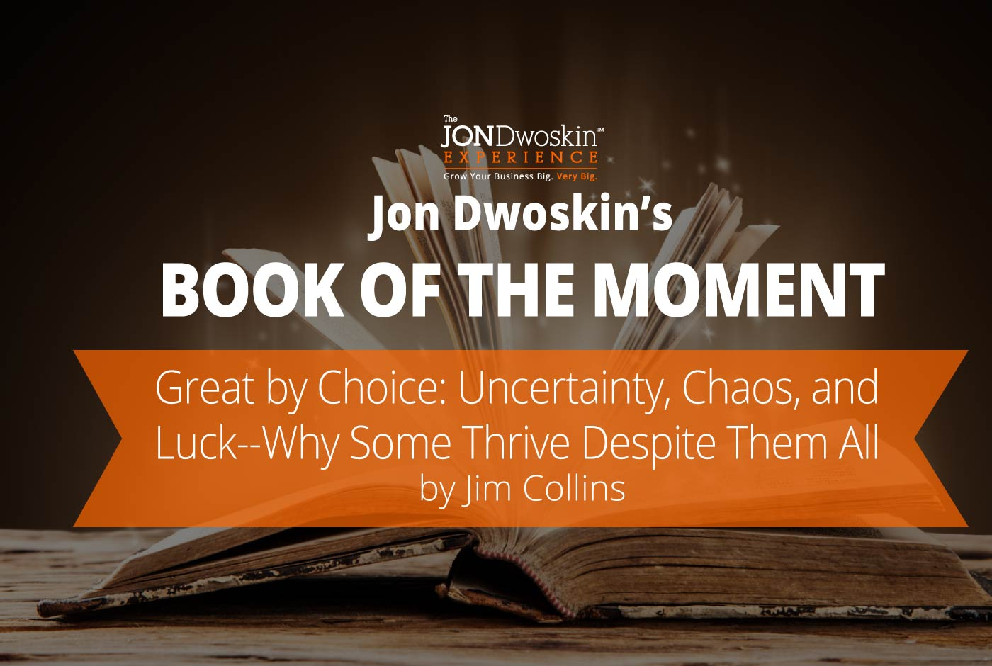 Jon Dwoskin's Book of the Month: Great by Choice