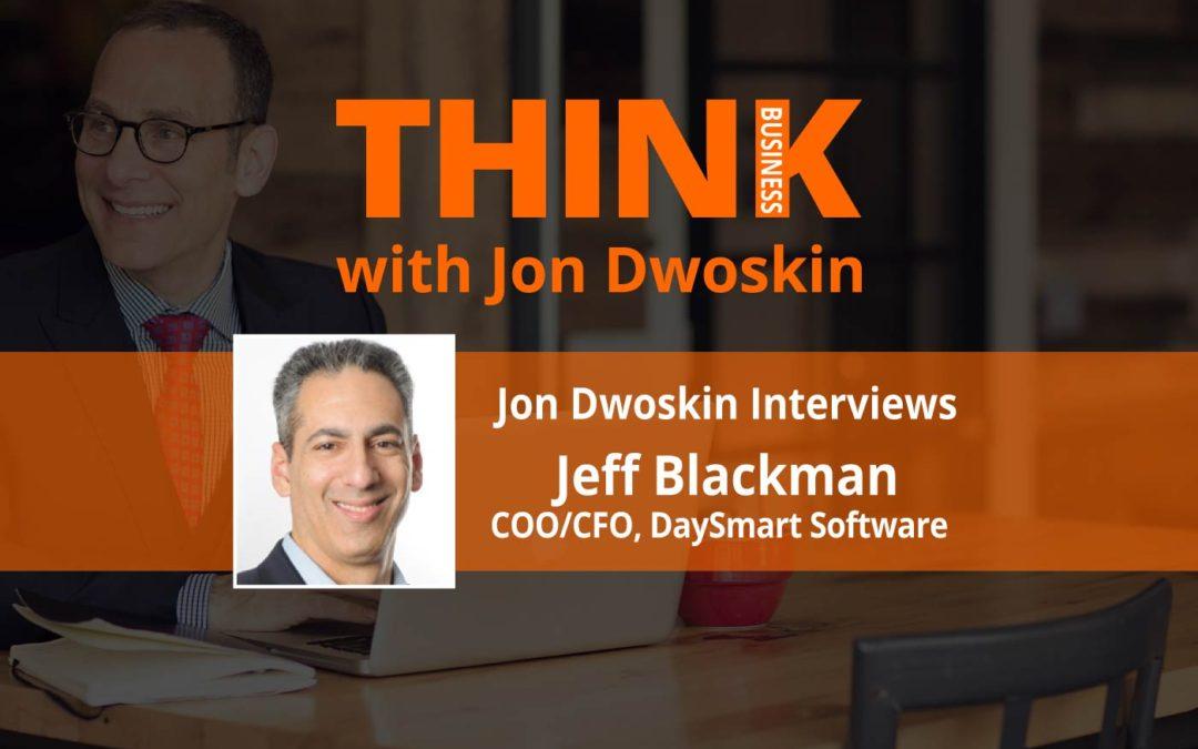 THINK Business: Jon Dwoskin Interviews Jeff Blackman, COO/CFO at DaySmart Software