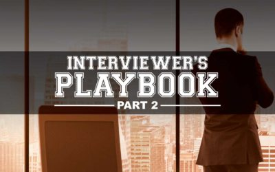 Interviewer's Playbook: 11 Final Tips to Kill It in Every Interview
