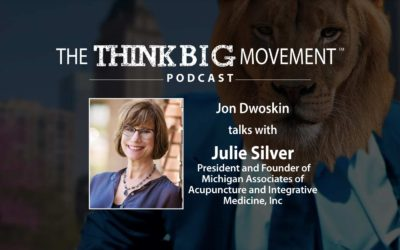 Jon Dwoskin Interviews Julie Silver, President and Founder of Michigan Associates of Acupuncture and Integrative Medicine, Inc
