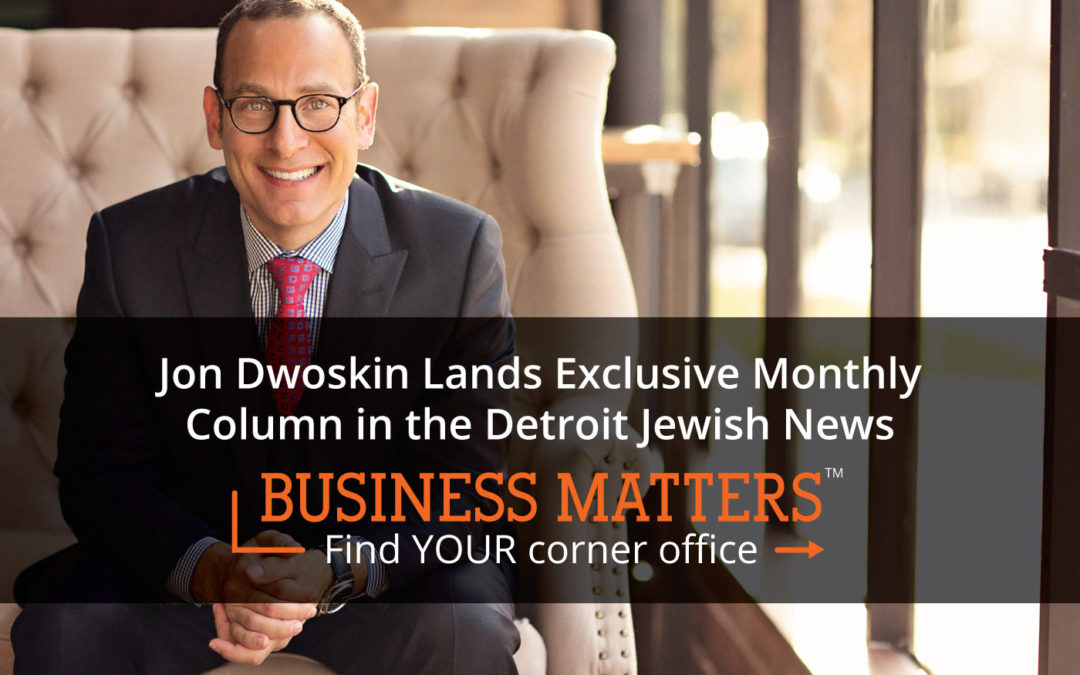 Jon Dwoskin Lands Exclusive Monthly Column in the Detroit Jewish News