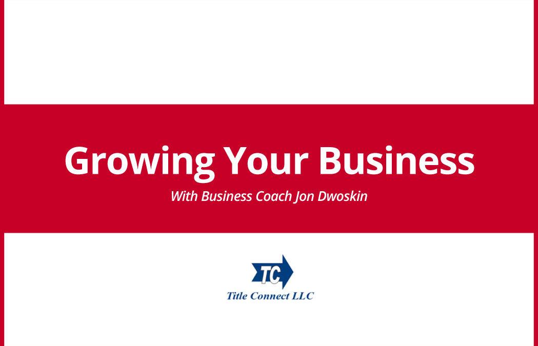 Jon Dwoskin Contributes Business Growth Article to Title Connect Newsletter