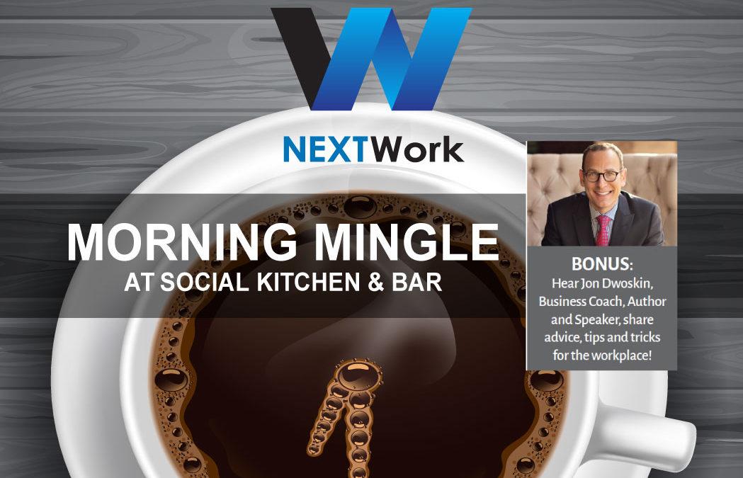 Jon Dwoskin to Present at NEXTWork's Morning Mingle