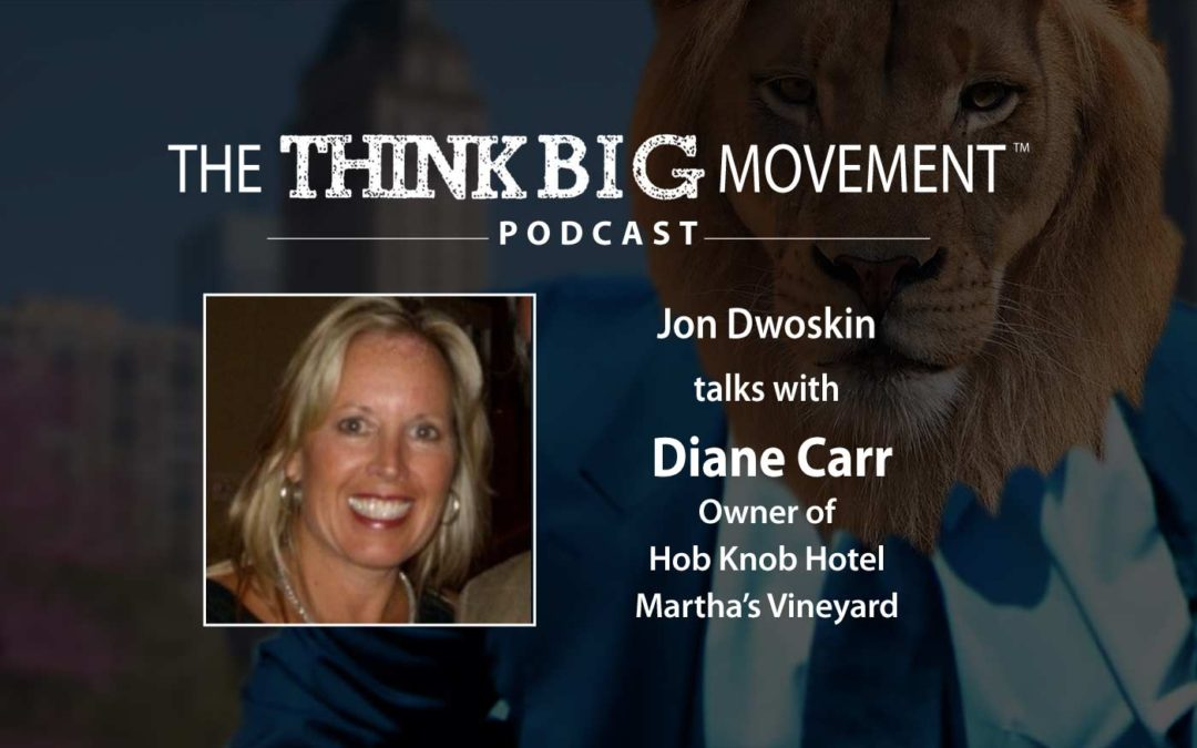 Jon Dwoskin Interviews Diane Carr, Owner of Hob Knob Hotel, Martha's Vineyard