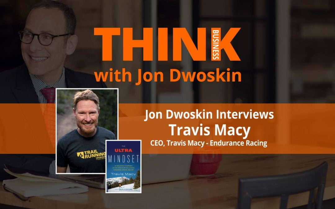THINK Business: Jon Dwoskin Interviews Travis Macy, CEO, Travis Macy – Endurance Racing