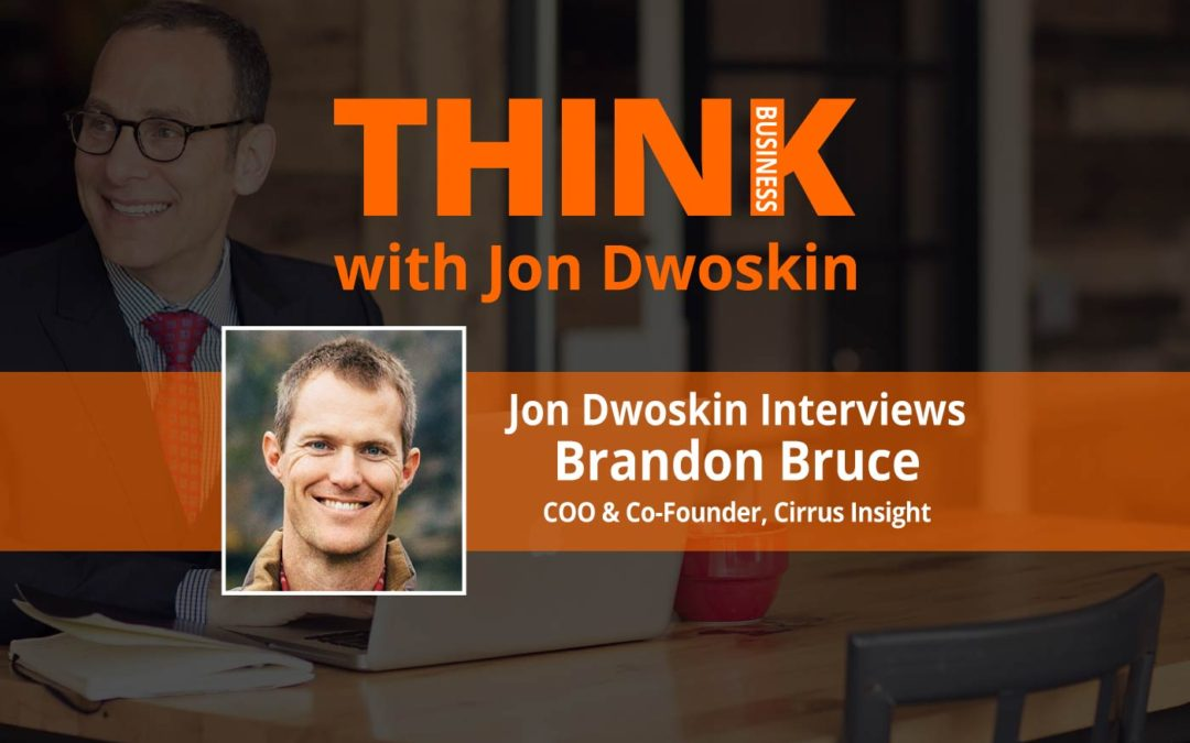 THINK Business: Jon Dwoskin Interviews Brandon Bruce, COO & Co-Founder, Cirrus Insight