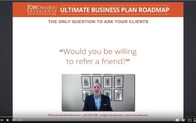 Jon's Business Tip of the Day: Would You Refer a Friend?