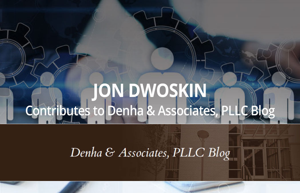 """Jon Dwoskin Contributes to Denha & Associates, PLLC Blog: Personnel Problems? The Solution Is As Simple as """"ABR"""""""