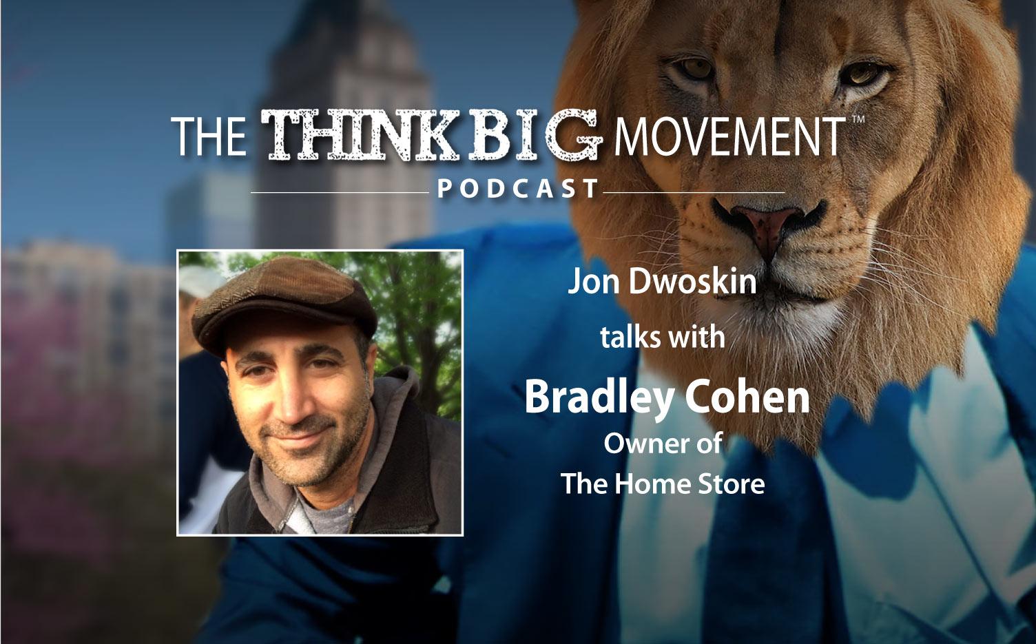 Think Big Movement Podcast - Jon Dwoskin Interviews