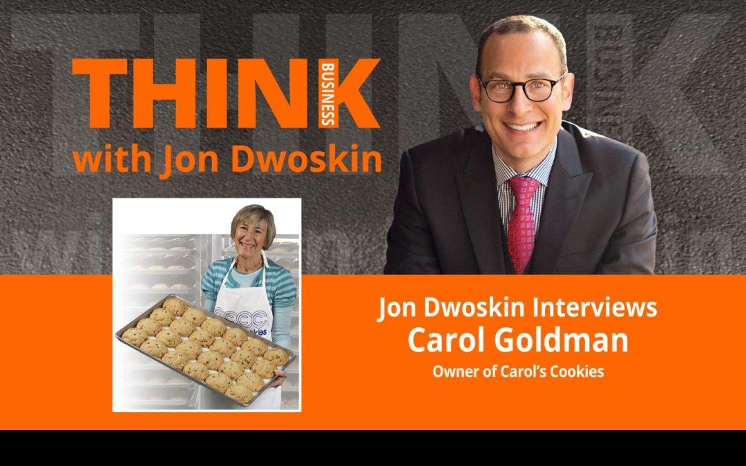 Jon Dwoskin Interviews Carol Goldman, Owner of Carol's Cookies
