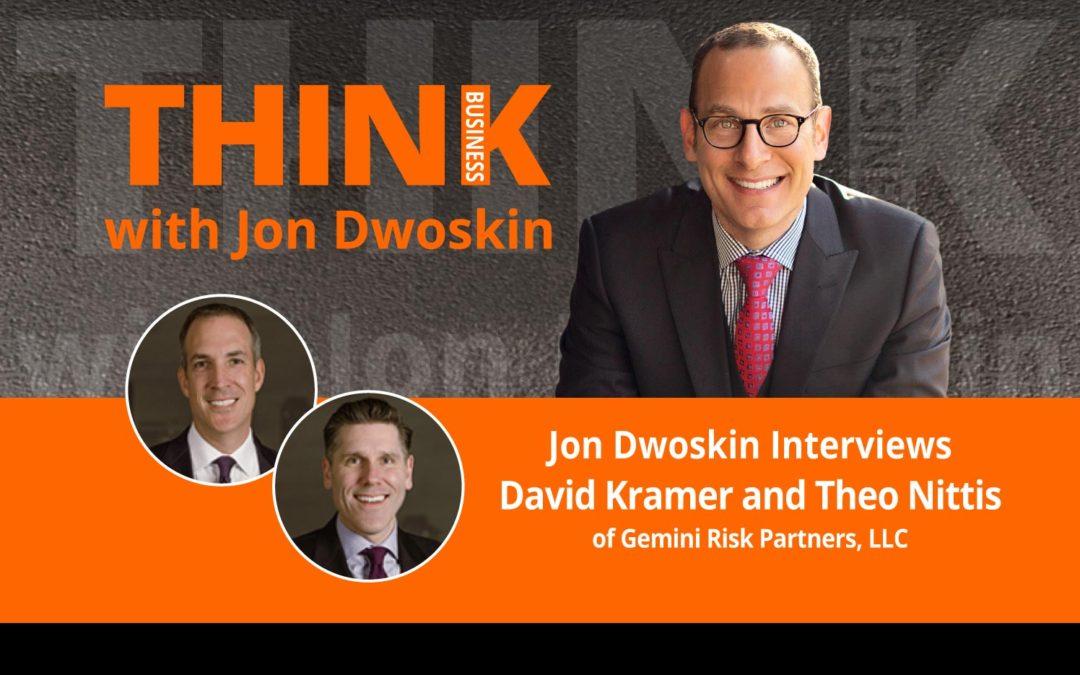 Jon Dwoskin Interviews David Kramer and Theo Nittis of Gemini Risk Partners, LLC