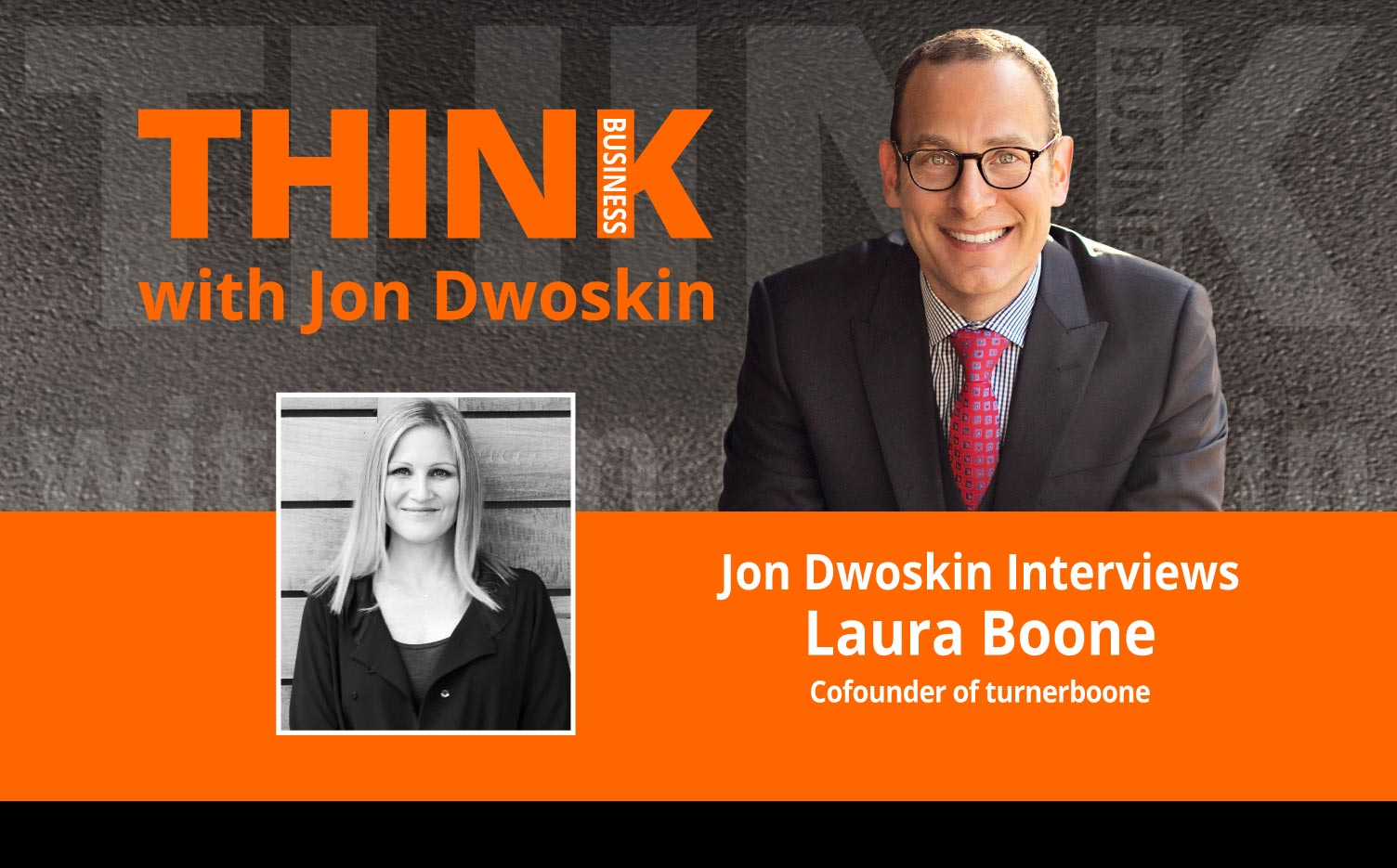 Jon Dwoskin Interviews Laura Boone, Cofounder of turnerboone