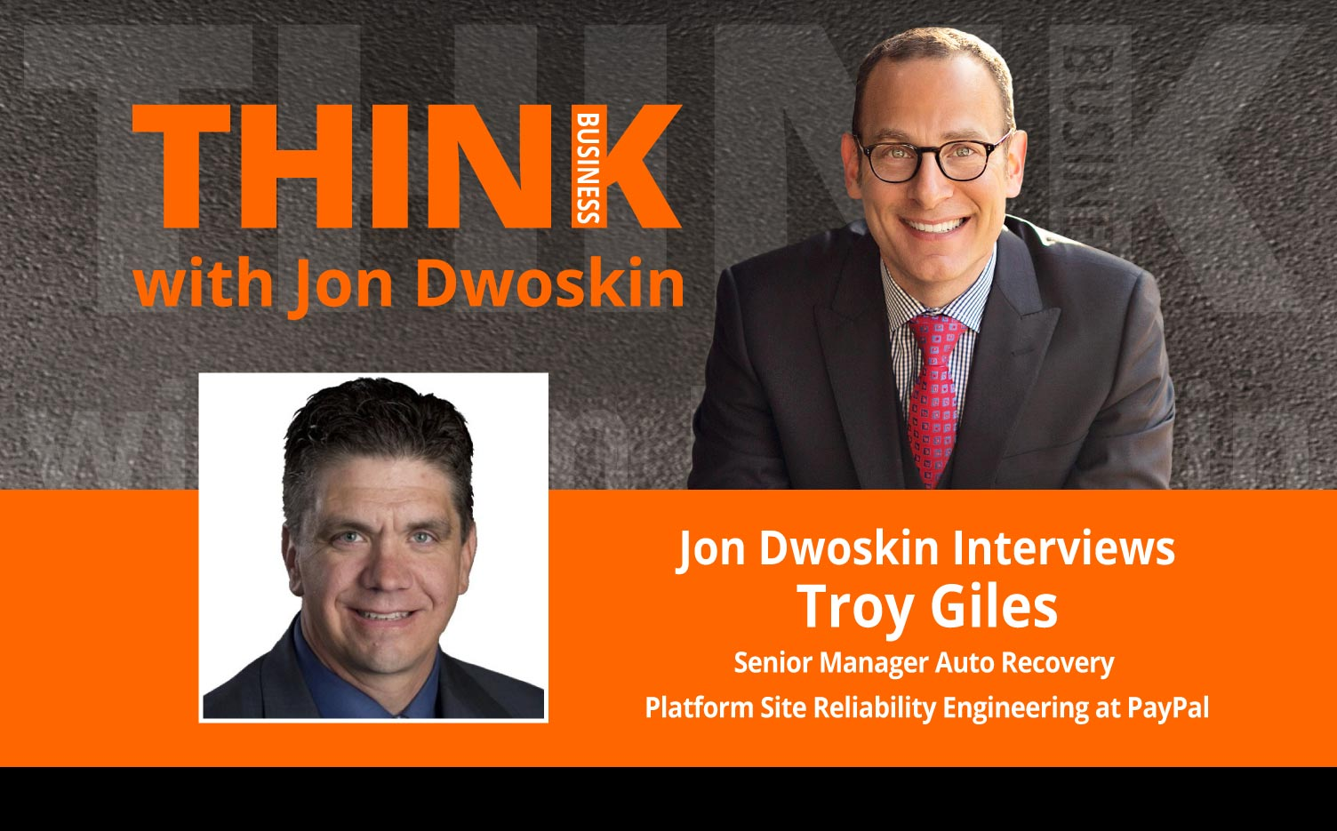 Jon Dwoskin Interviews Troy Giles