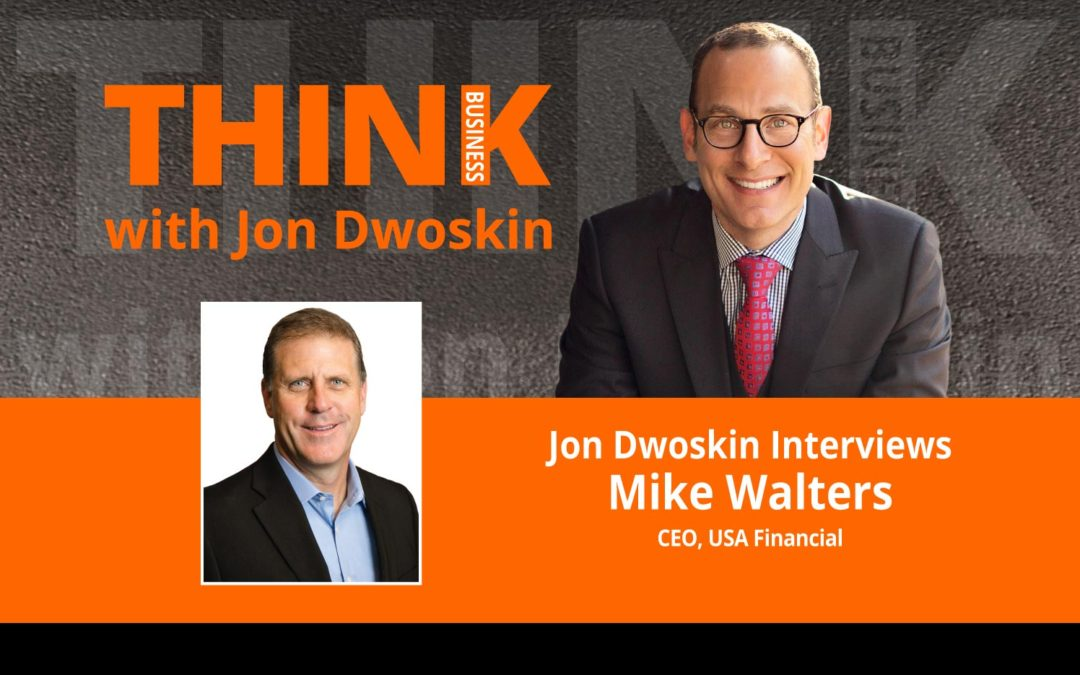 Jon Dwoskin Interviews Mike Walters, CEO, USA Financial