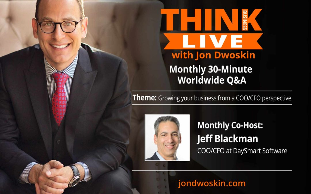 THINK Business LIVE with Co-Host: Jeff Blackman