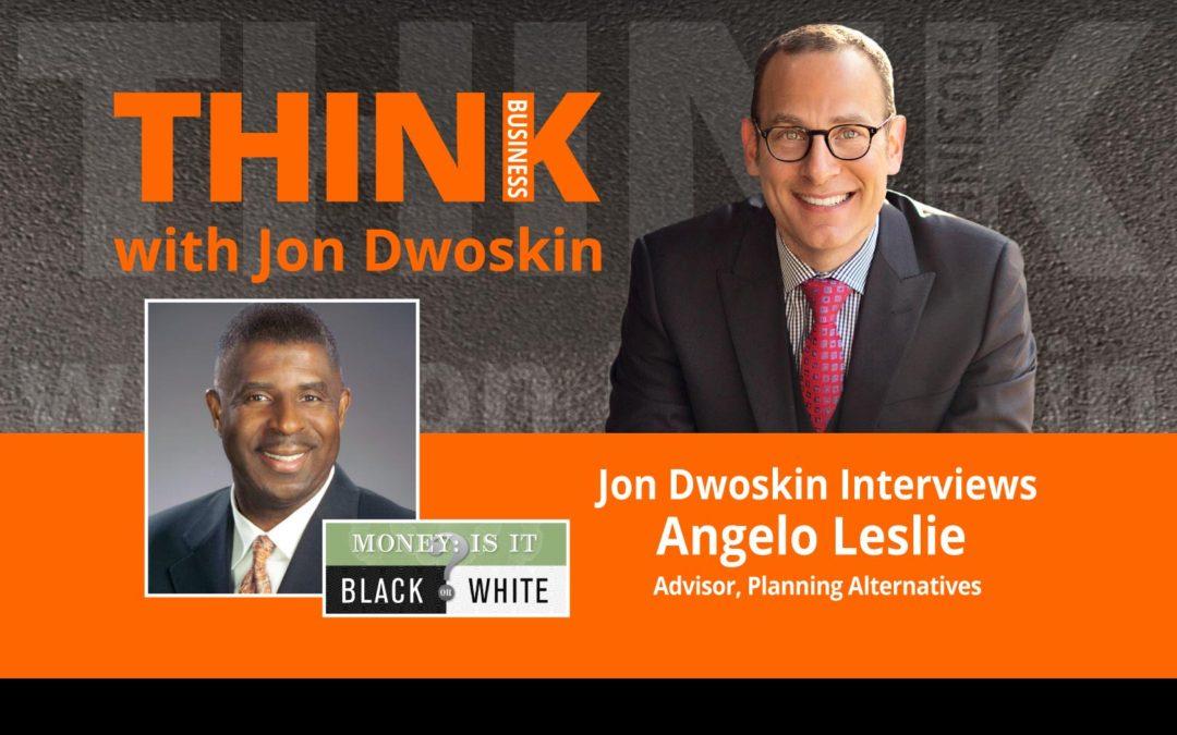 Jon Dwoskin Interviews Angelo Leslie, Advisor, Planning Alternatives