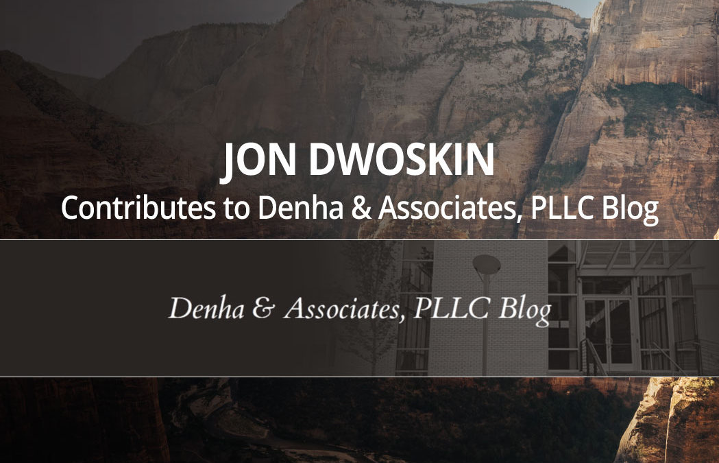 Jon Dwoskin Contributes to Denha & Associates, PLLC Blog: Mindset: The Bedrock of Success GREAT CEOs Live in the Gray