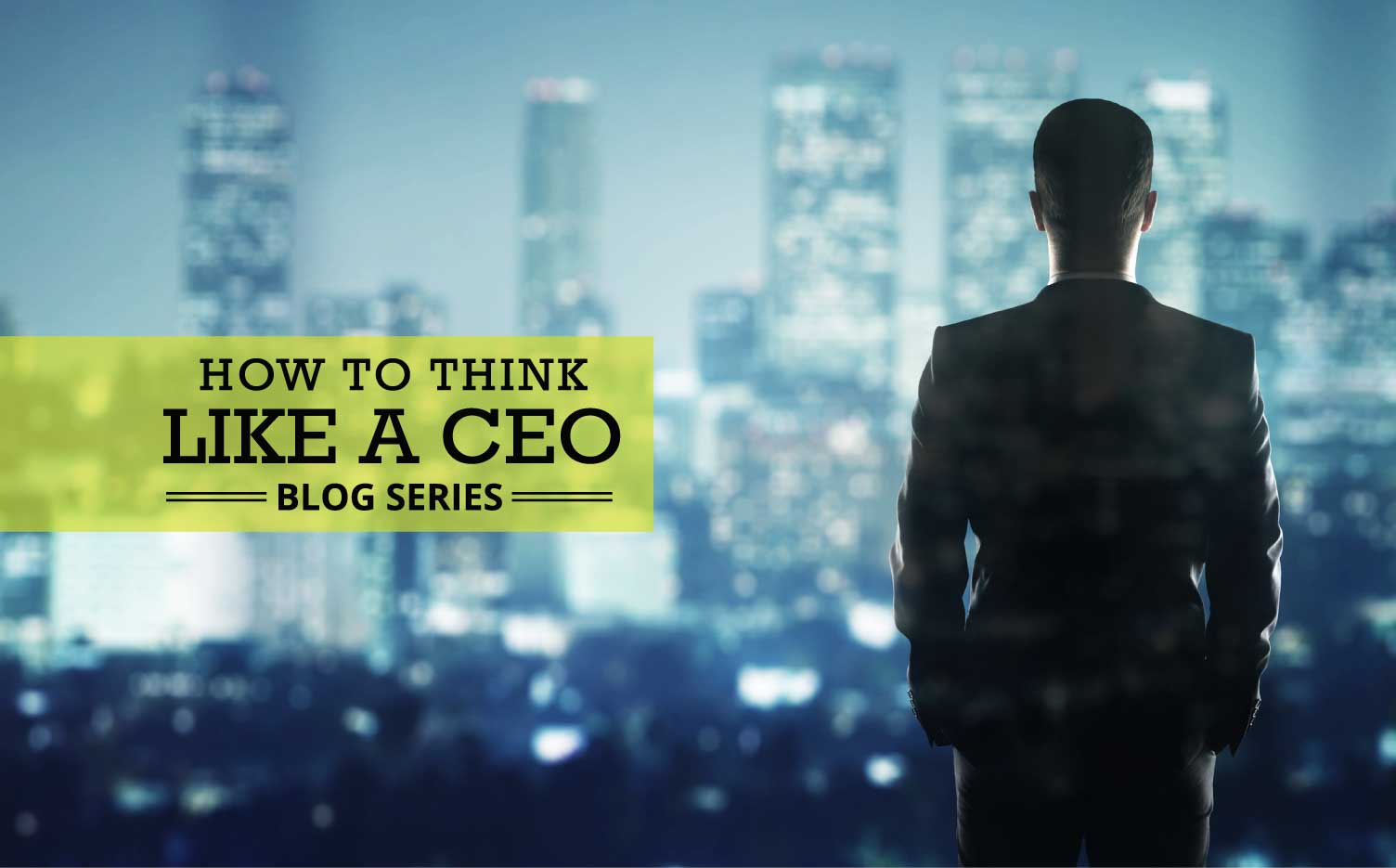 Jon Dwoskin Business Blog:  How to Think Like a CEO: Who Inspires You?