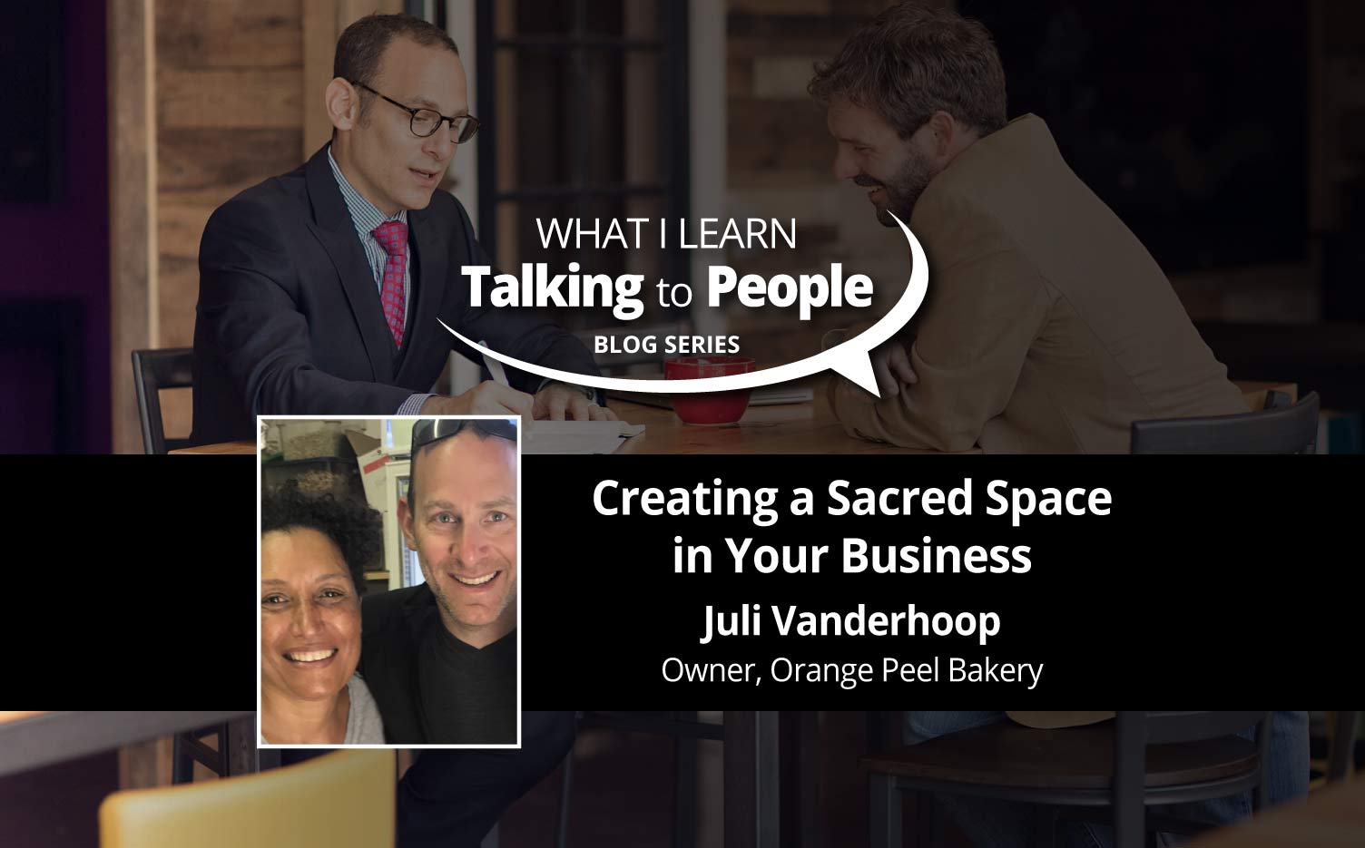 Jon Dwoskin Business Blog: Creating a Sacred Space in Your Business