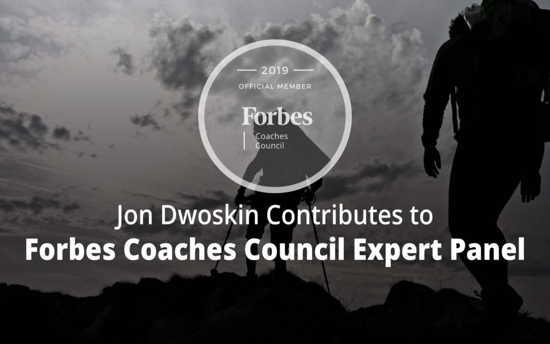 Jon Contributes to Forbes Coaches Council Expert Panel: 13 Strategies For Guiding A Reluctant Coaching Client Toward Their Goal