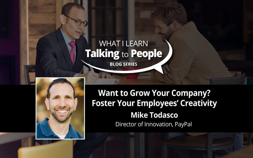 Want to Grow Your Company? Foster Your Employees' Creativity