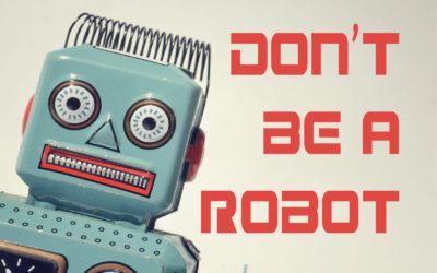 Season 11 – Episode 2 – Don't Be A Robot