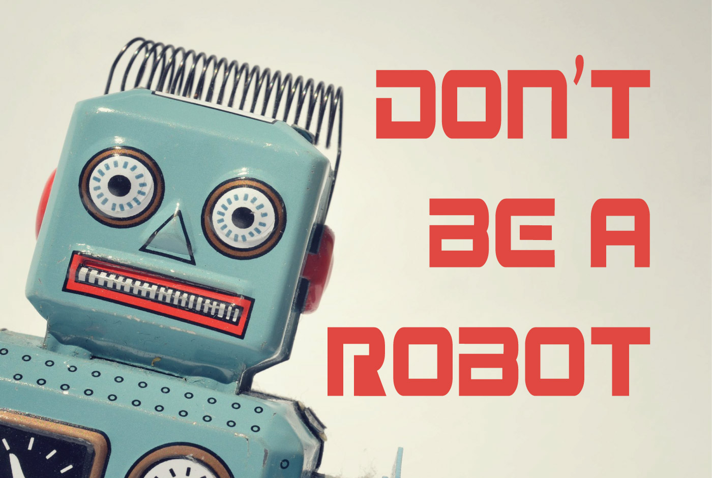 7 Minute Sales Minute Podcast - Season 11 - Episode 2 - Don't Be A Robot