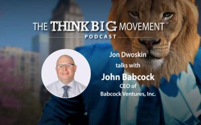 Jon Dwoskin Interviews John Babcock, CEO of Babcock Ventures, Inc.