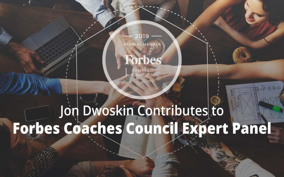 Jon Contributes to Forbes Coaches Council Expert Panel: 11 Ways Small Businesses Can Attract Top Employees