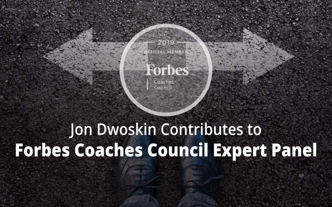 Jon Contributes to Forbes Coaches Council Expert Panel: 15 Tips For Business Owners Looking To Boost Their Decision-Making Confidence