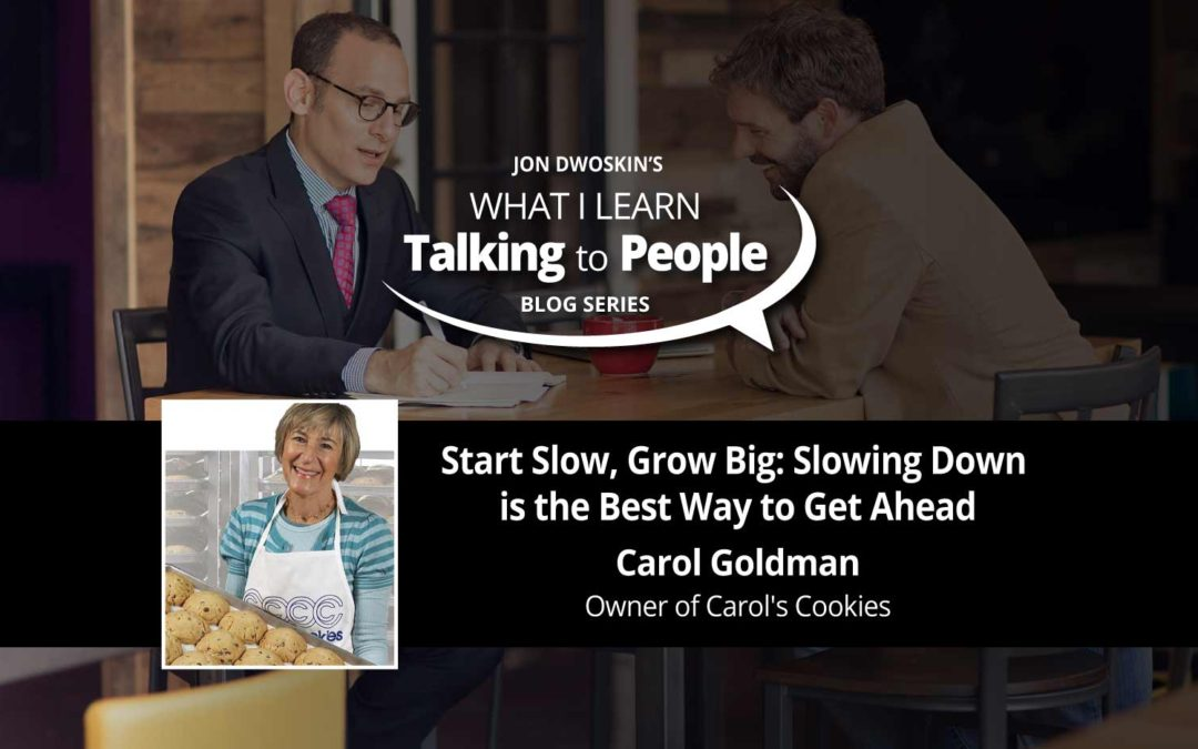 Start Slow, Grow Big: Slowing Down is the Best Way to Get Ahead