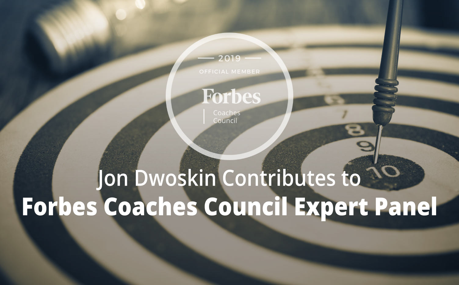 Jon Dwoskin Contributes to Forbes Coaches Council Expert Panel: 15 Ways for Leaders to Give Guidance Without Micromanaging