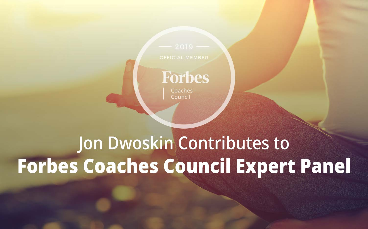 Jon Contributes to Forbes Coaches Council Expert Panel: 11 Ways Coaches Can Improve Their Active Listening And Connect With Their CliJon Contributes to Forbes Coaches Council Expert Panel: 11 Ways Coaches Can Improve Their Active Listening And Connect With Their Clients