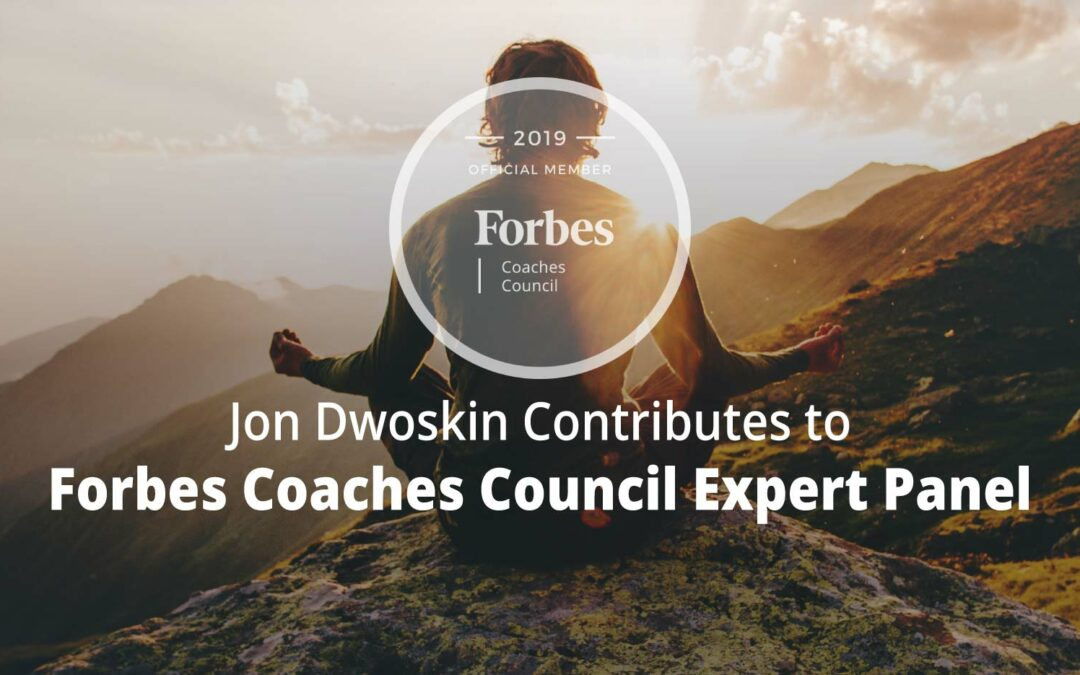 Jon Contributes to Forbes Coaches Council Expert Panel: Advice For Workaholics: 12 Helpful Ways To Attain Work-Life Balance