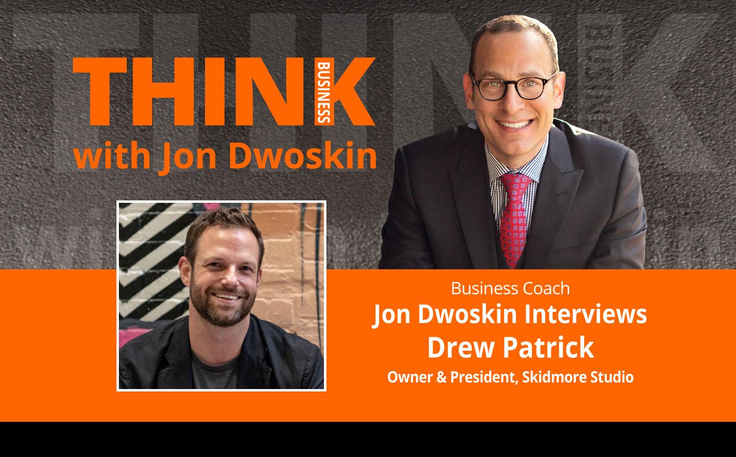 Jon Dwoskin Interviews Drew Patrick, Owner & President, Skidmore Studio