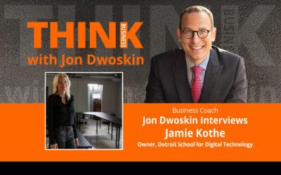 Jon Dwoskin Interviews Jamie Kothe, Owner, Detroit School for Digital Technology