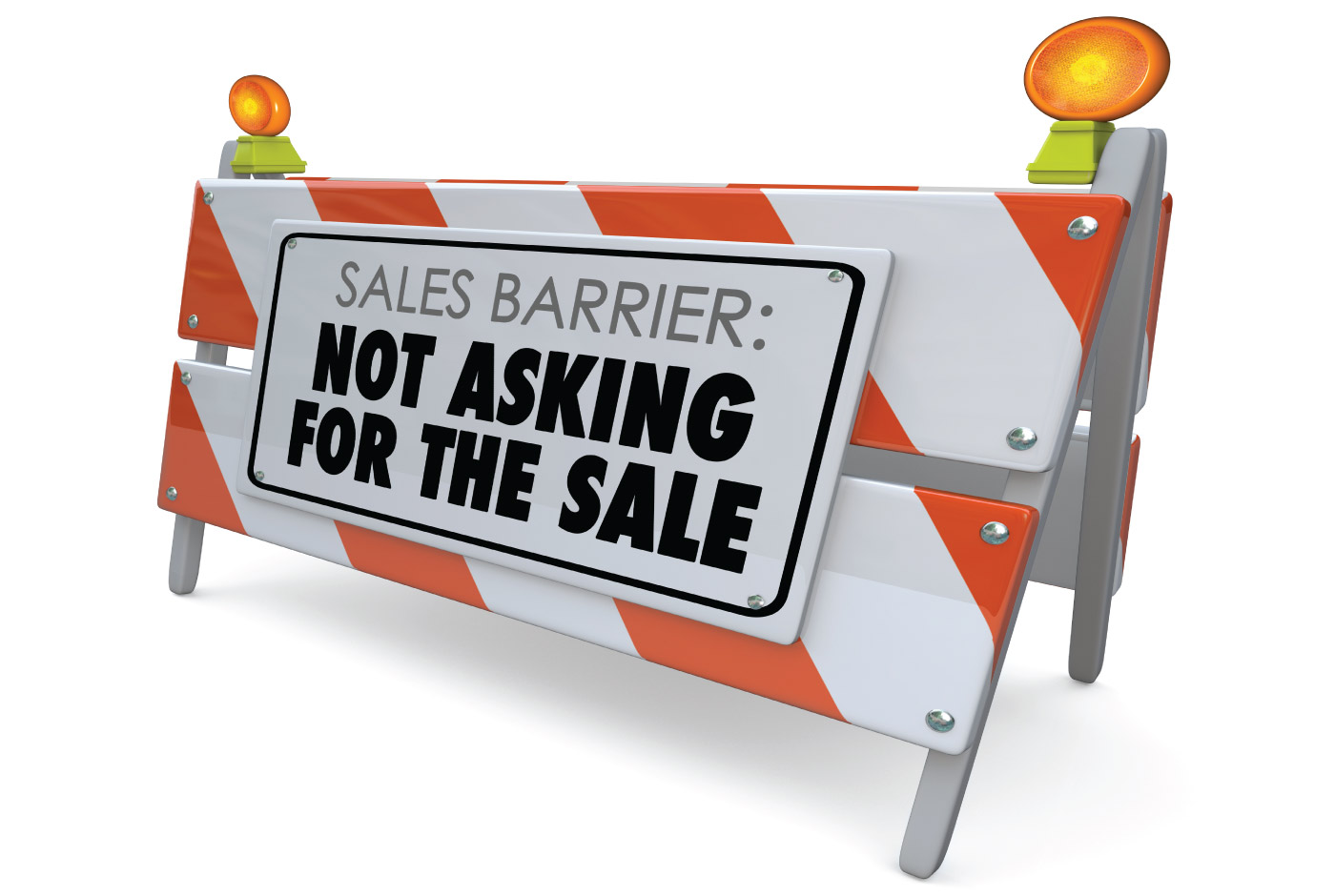 """7 Minute Sales Minute Podcast - Season 12 - Episode 3 - You Better Ask Somebody - Image of road work barrier with text """"sales barrier: not asking for the sale"""""""